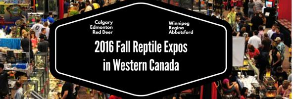 2016 Fall Reptile Expos in Western Canada